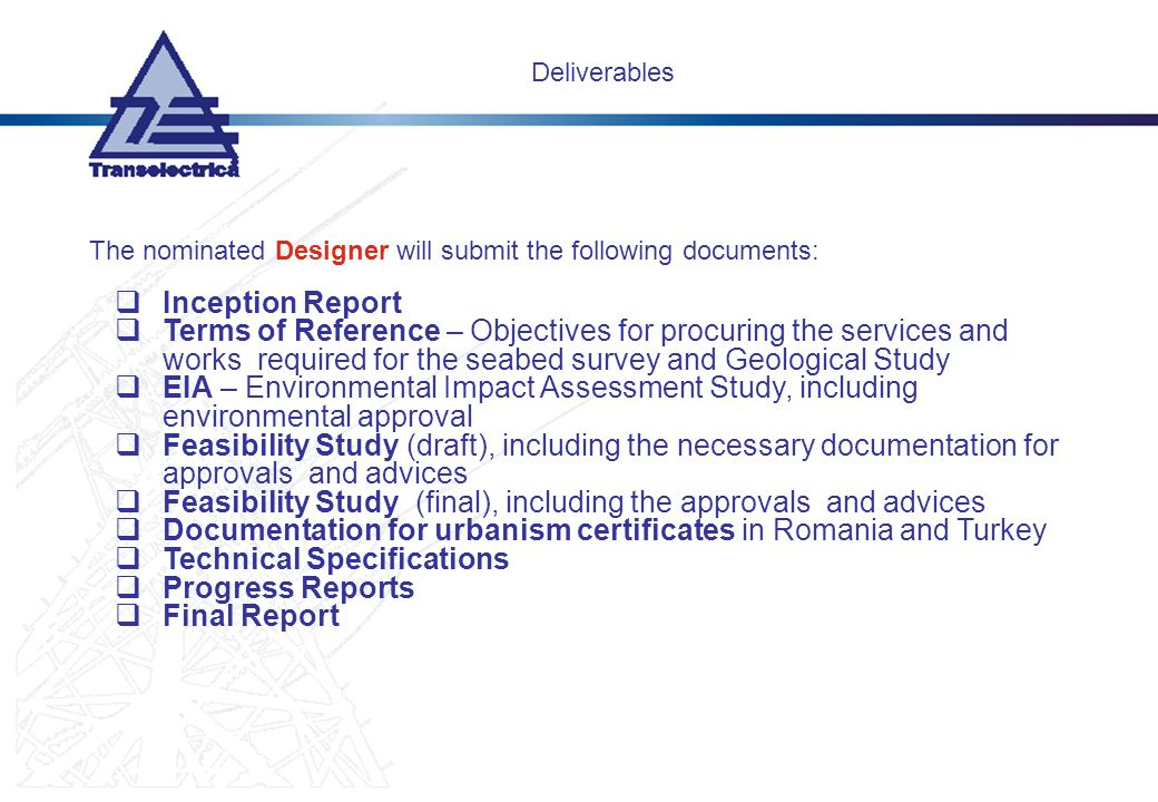 Feasibility Study (final), including the approvals and advices