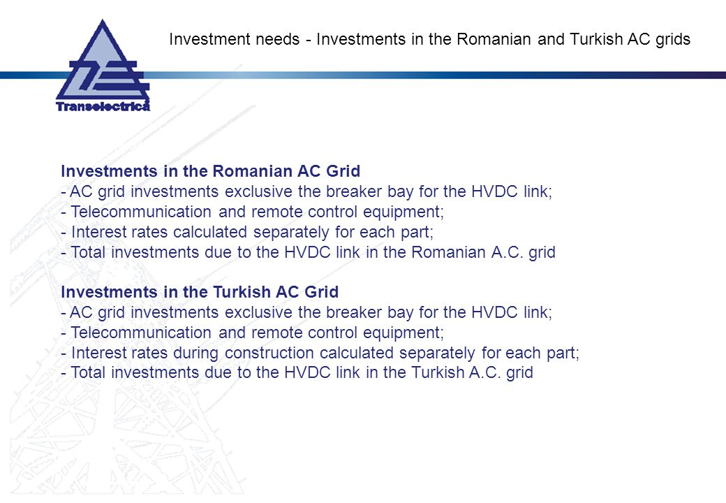 Investment needs - Investments in the Romanian and Turkish AC grids
