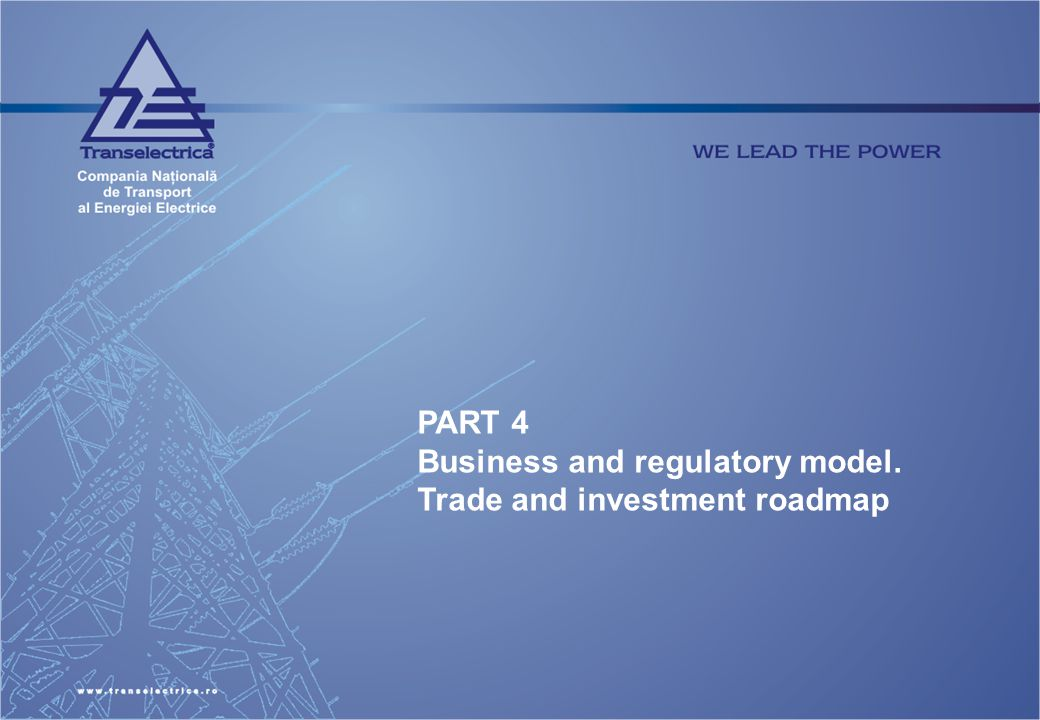 PART 4 Business and regulatory model. Trade and investment roadmap