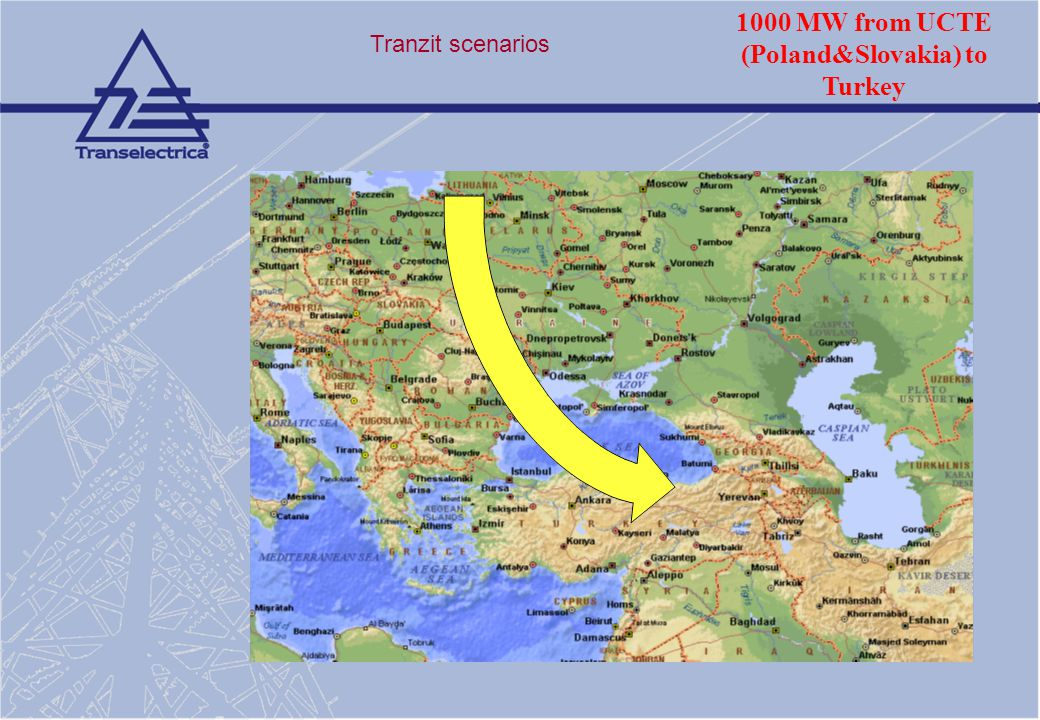 1000 MW from UCTE (Poland&Slovakia) to Turkey