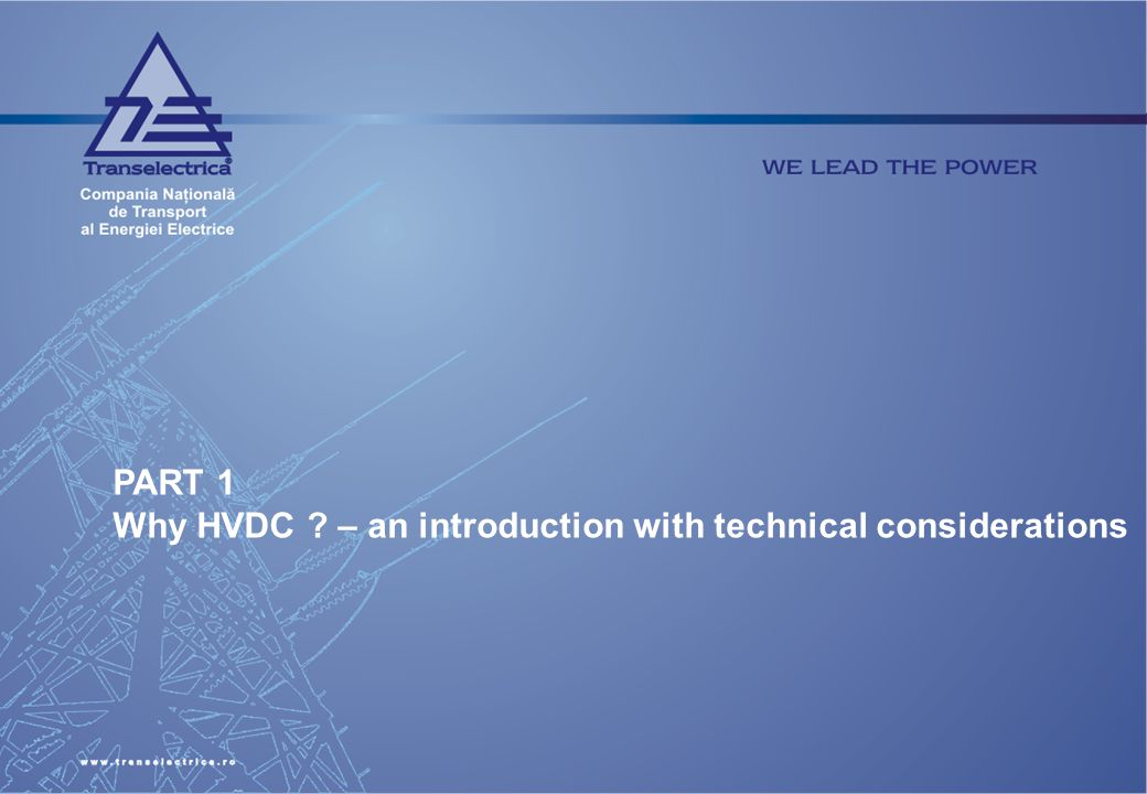 PART 1 Why HVDC – an introduction with technical considerations