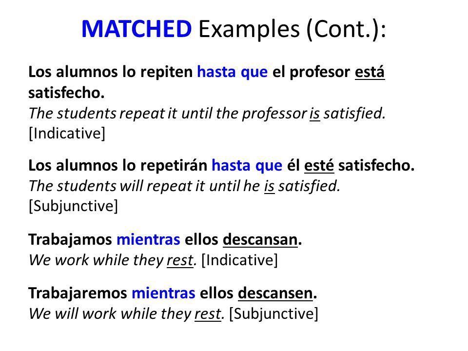 MATCHED Examples (Cont.):