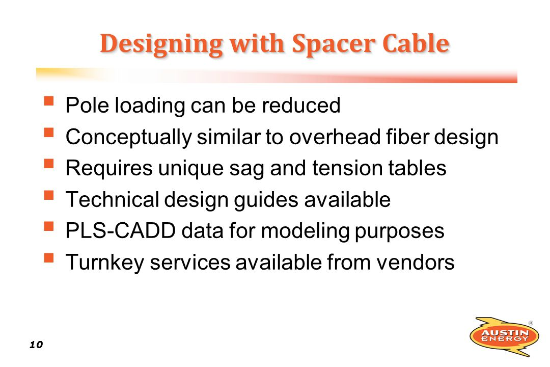 Designing with Spacer Cable