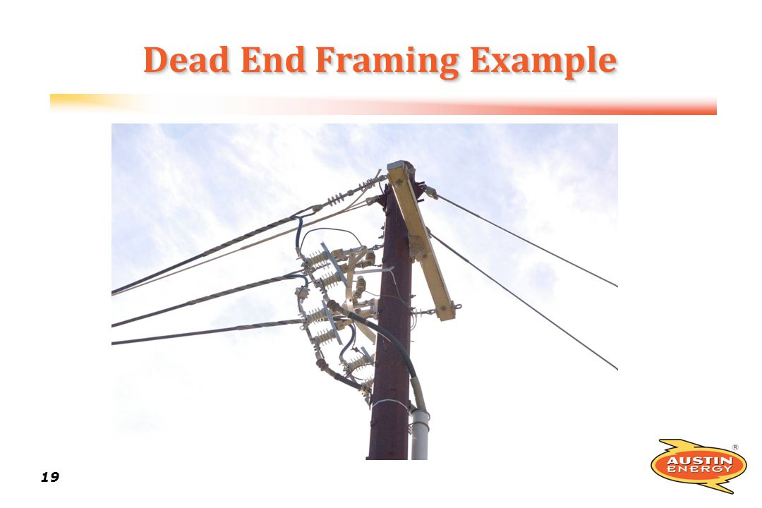 Dead End Framing Example