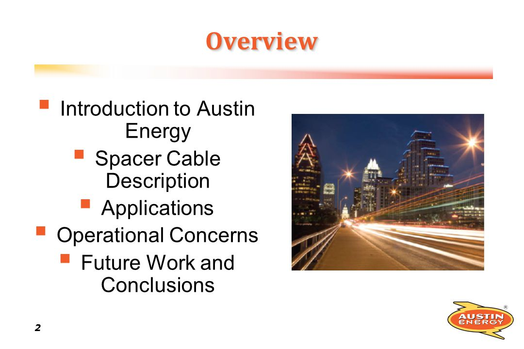 Overview Introduction to Austin Energy Spacer Cable Description