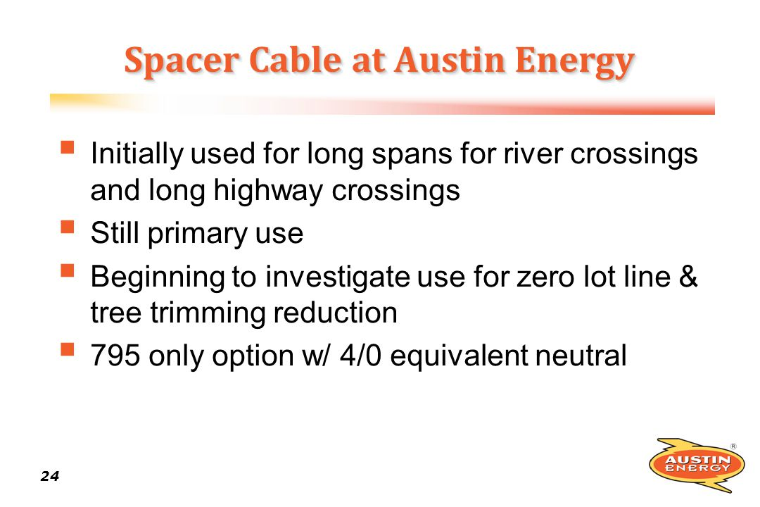 Spacer Cable at Austin Energy