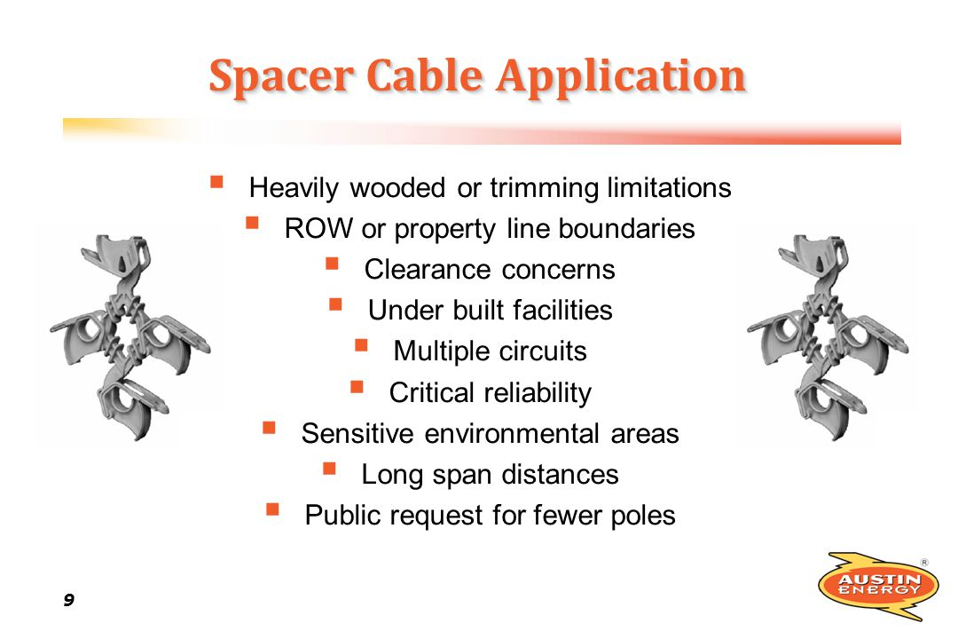 Spacer Cable Application