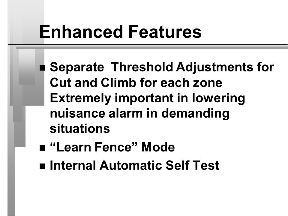 Enhanced Features