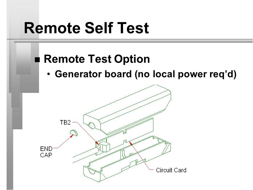 Remote Self Test Remote Test Option