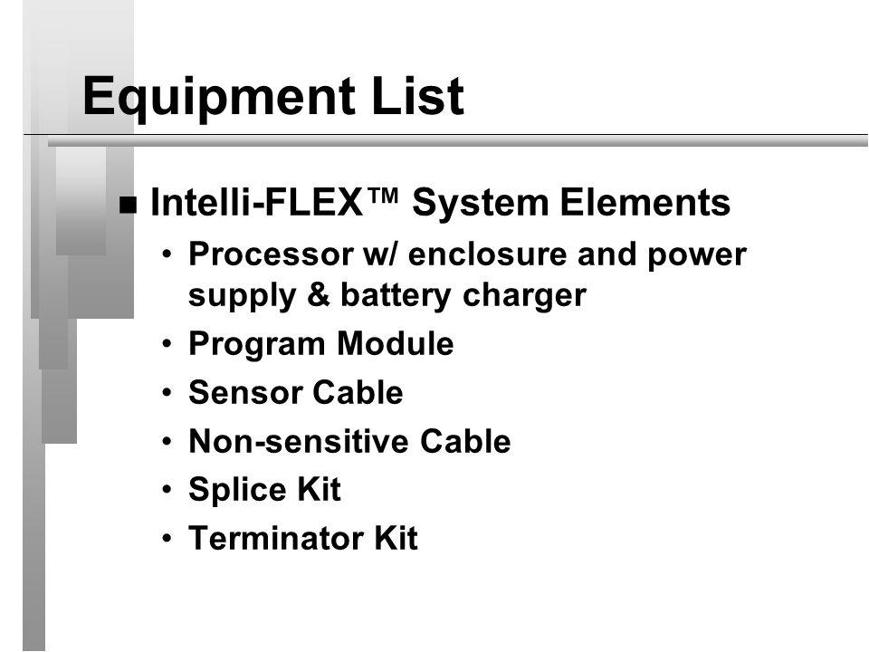 Equipment List Intelli-FLEX™ System Elements