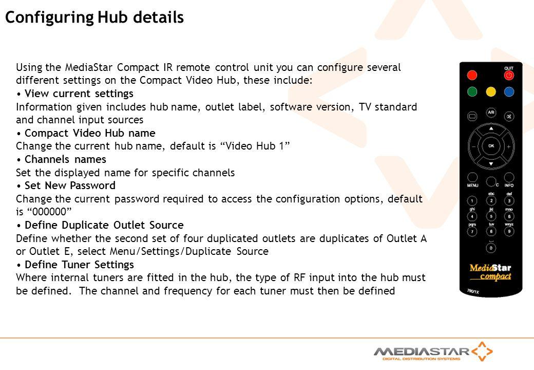 Configuring Hub details