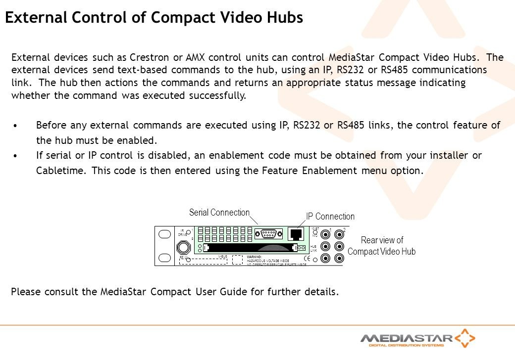 External Control of Compact Video Hubs