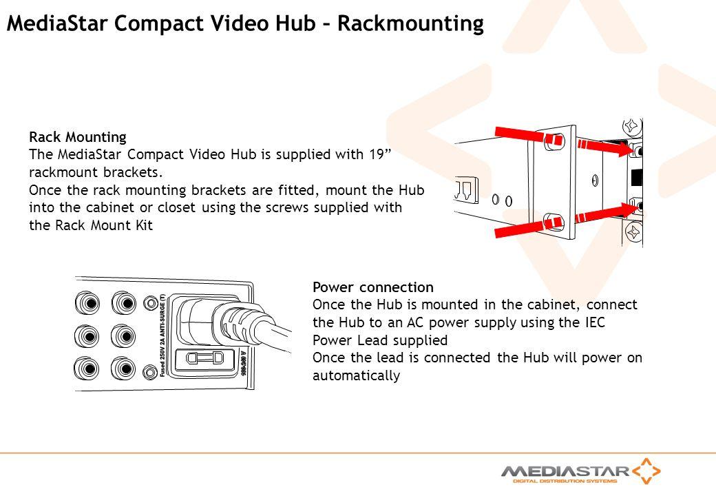 MediaStar Compact Video Hub – Rackmounting