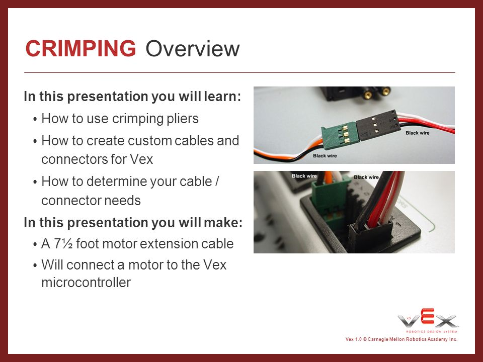 CRIMPING Overview In this presentation you will learn: