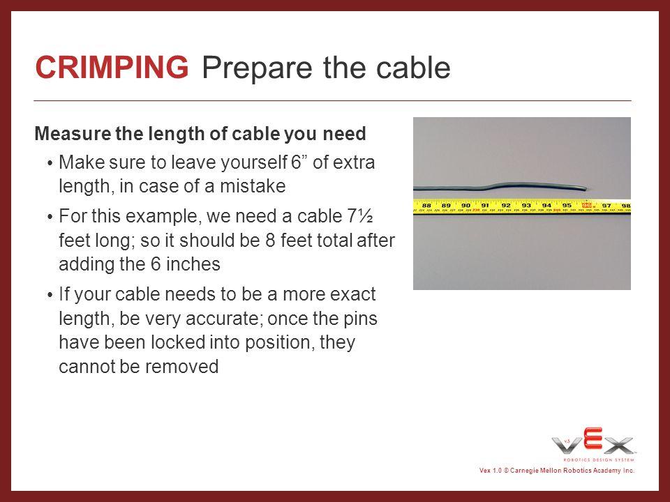CRIMPING Prepare the cable