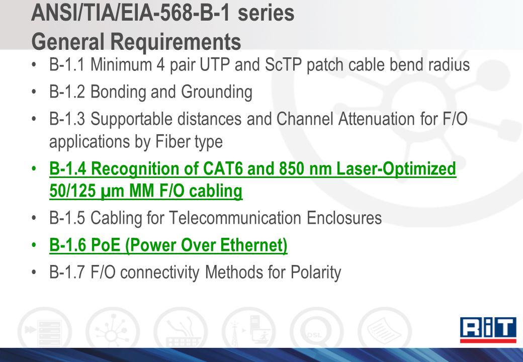 ANSI/TIA/EIA-568-B-1 series General Requirements