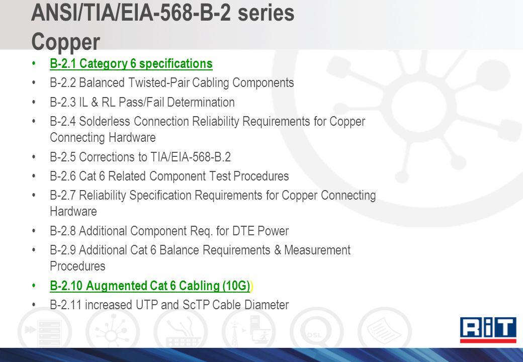 ANSI/TIA/EIA-568-B-2 series Copper