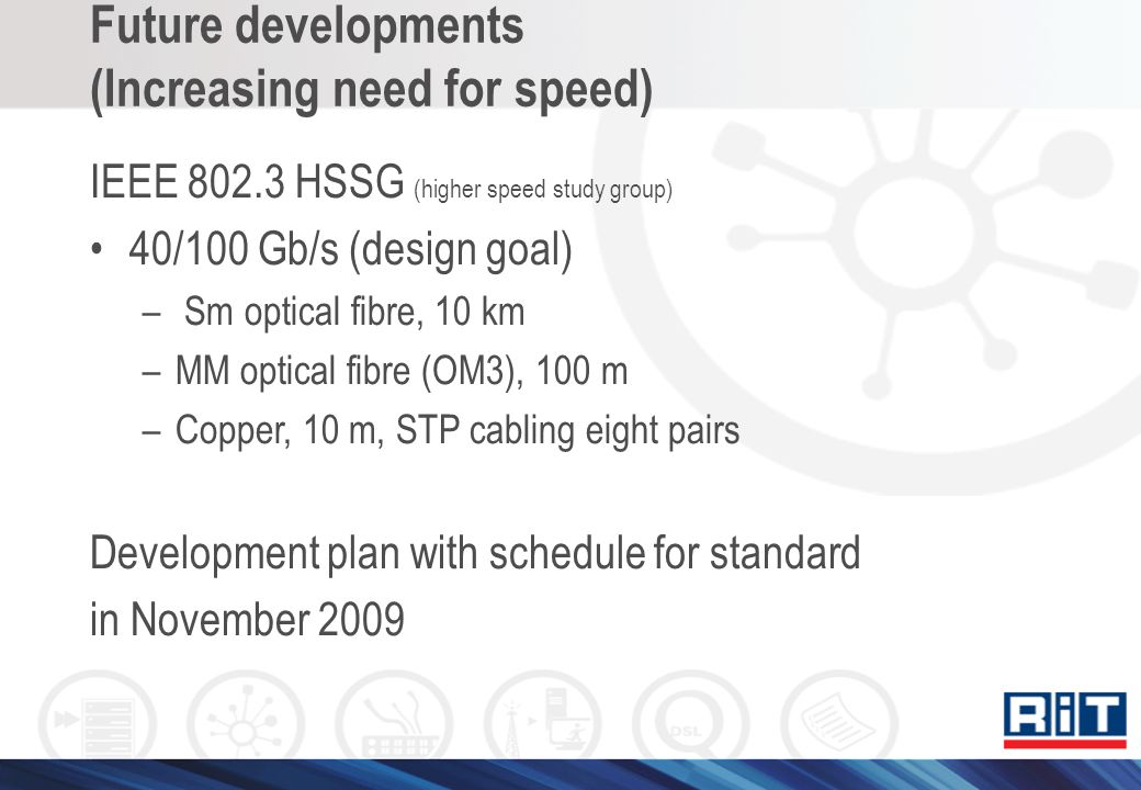 Future developments (Increasing need for speed)