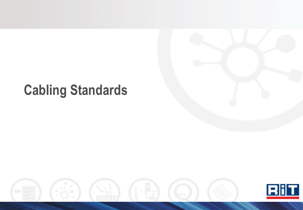 Cabling Standards