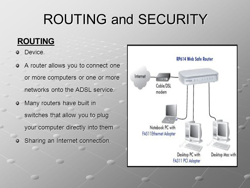 ROUTING and SECURITY ROUTING Device.