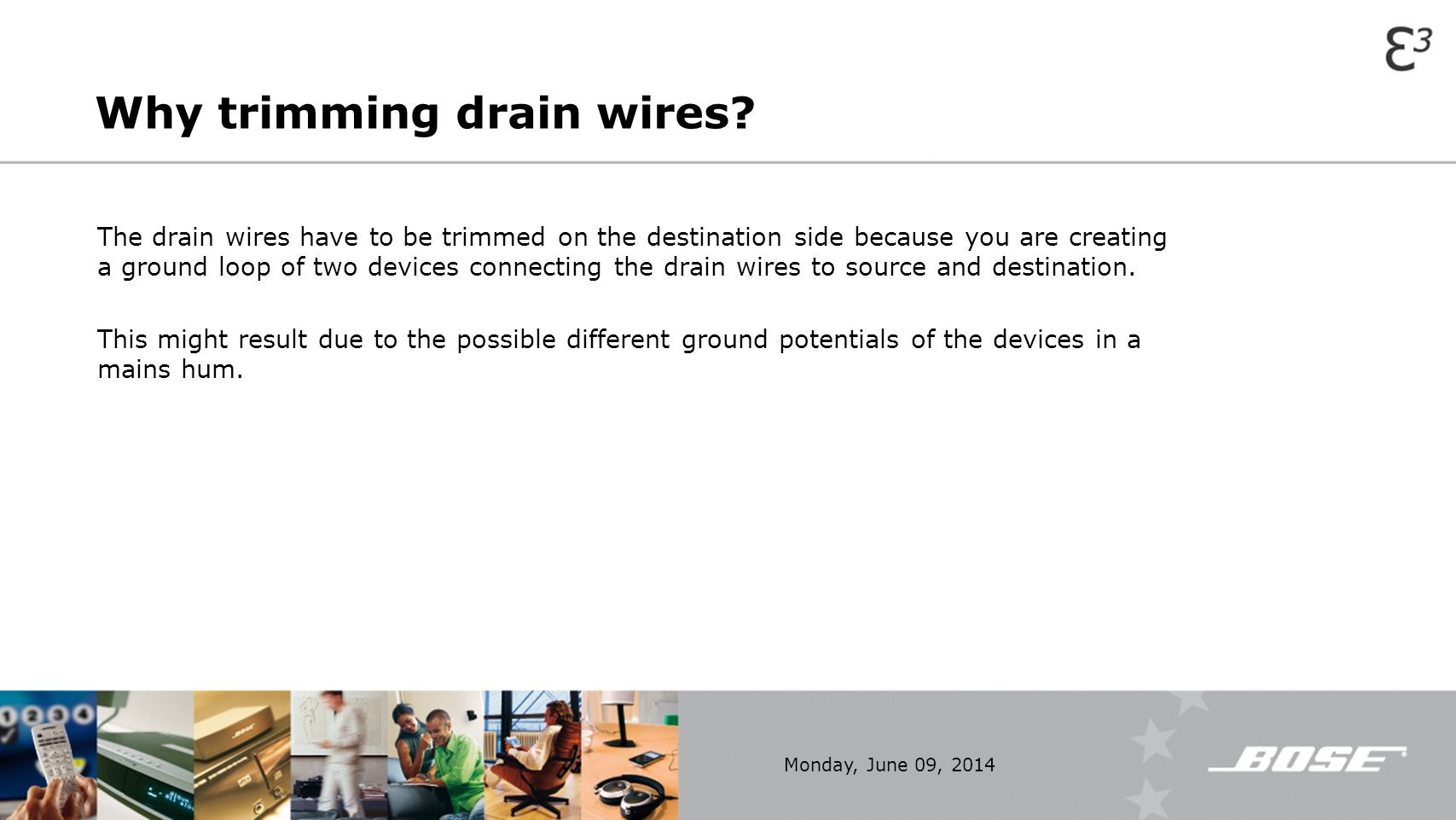 Why trimming drain wires