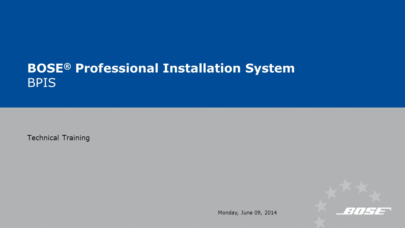 BOSE® Professional Installation System BPIS