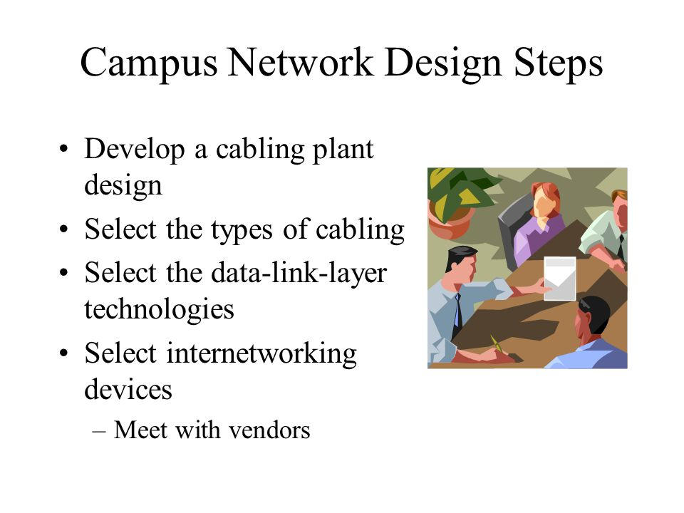 Campus Network Design Steps