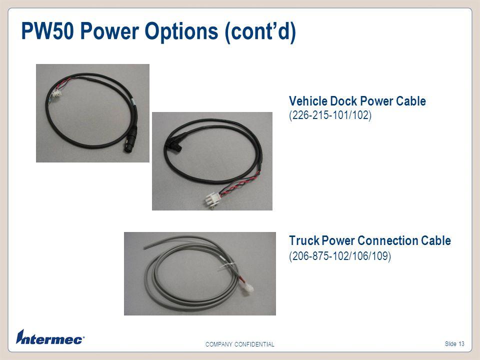 PW50 Power Options (cont'd)