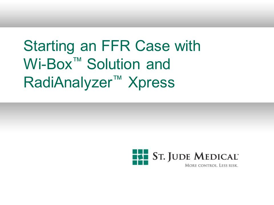 Starting an FFR Case with Wi-Box™ Solution and RadiAnalyzer™ Xpress