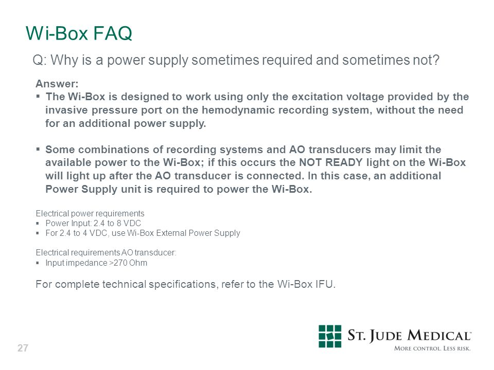 Wi-Box FAQ Q: Why is a power supply sometimes required and sometimes not Answer: