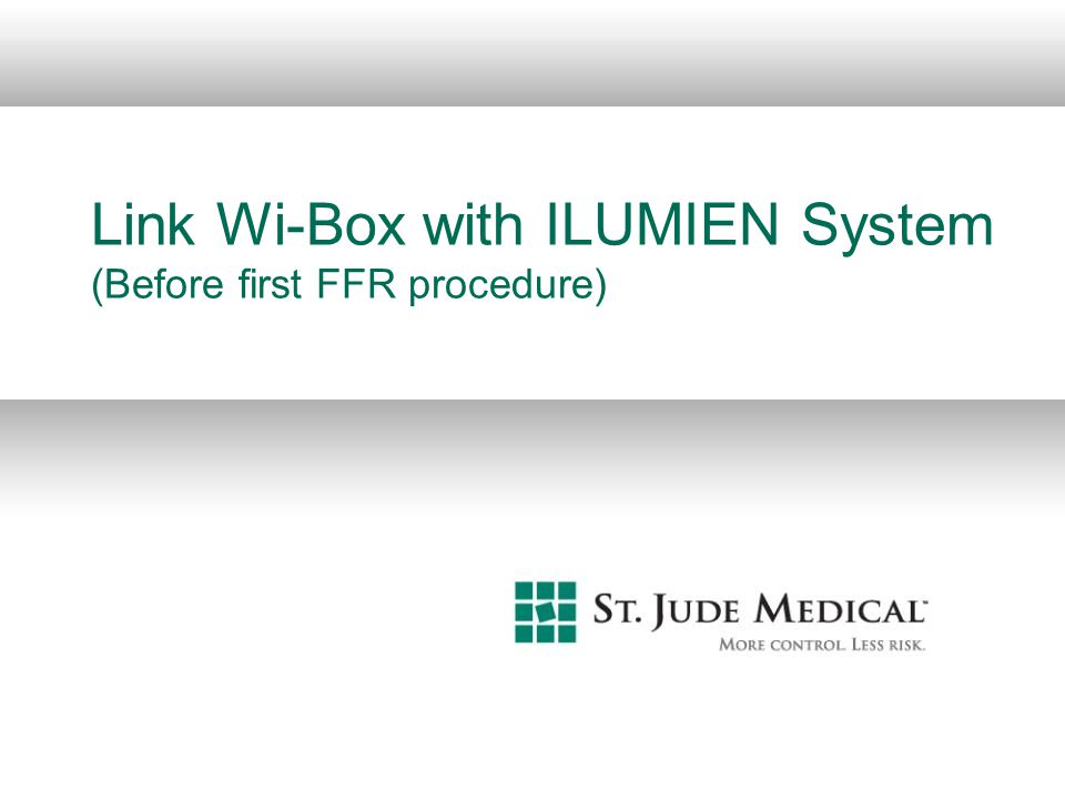 Link Wi-Box with ILUMIEN System (Before first FFR procedure)