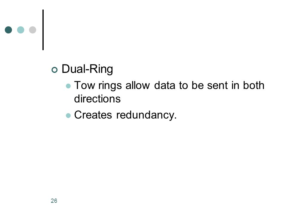 Dual-Ring Tow rings allow data to be sent in both directions