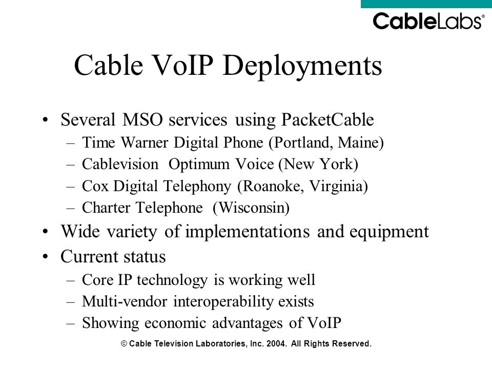 Cable VoIP Deployments