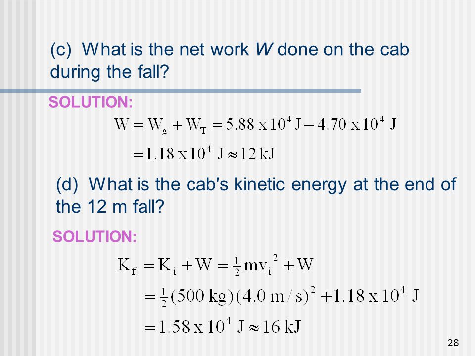 (c) What is the net work W done on the cab during the fall