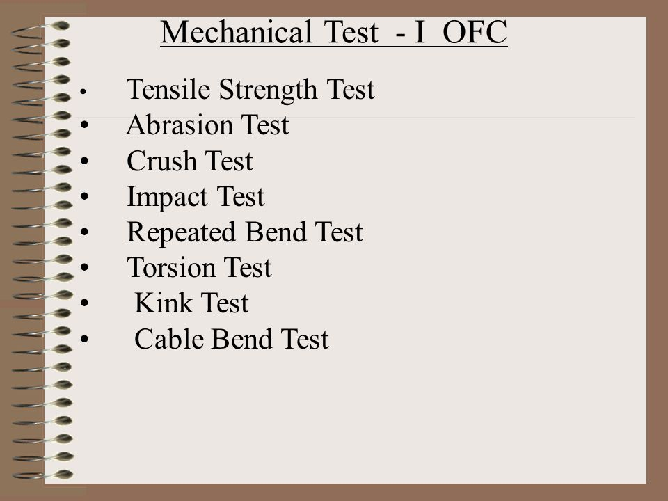 Mechanical Test - I OFC Abrasion Test Crush Test Impact Test