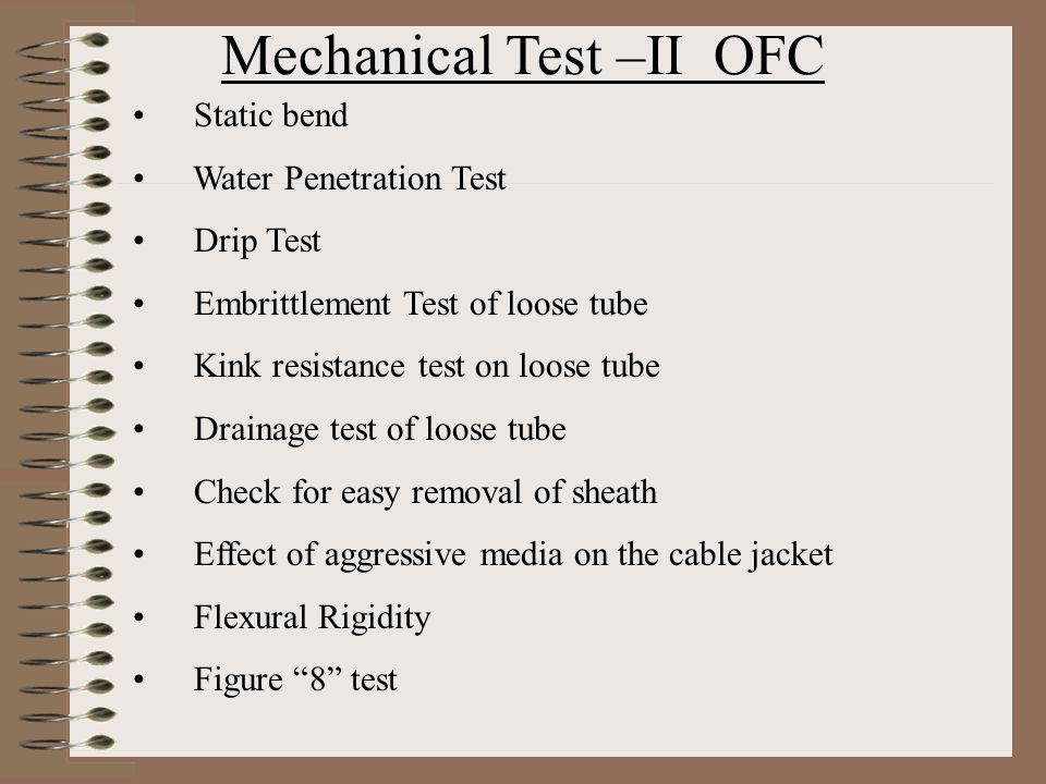 Mechanical Test –II OFC