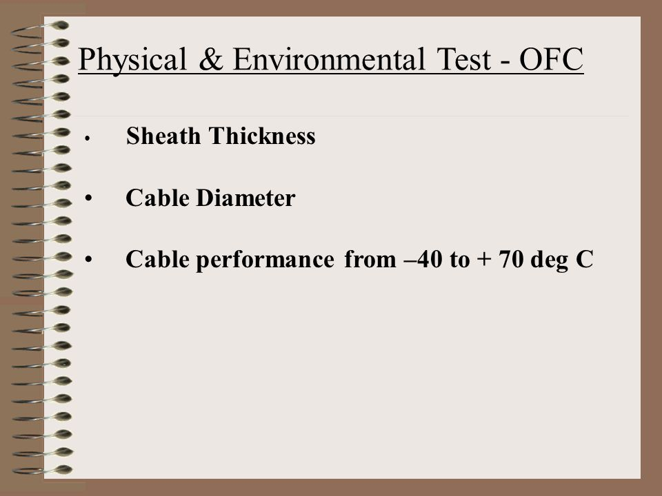 Physical & Environmental Test - OFC