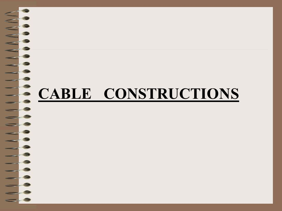 CABLE CONSTRUCTIONS
