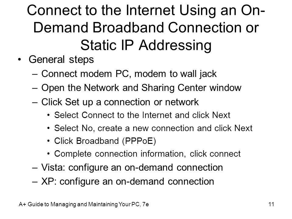 Connect to the Internet Using an On-Demand Broadband Connection or Static IP Addressing