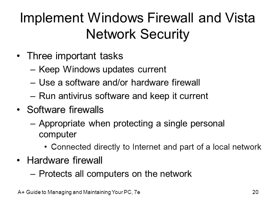 Implement Windows Firewall and Vista Network Security