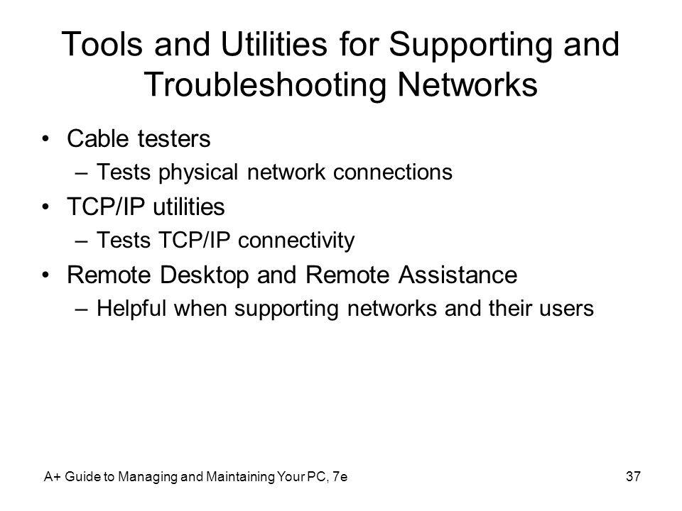 Tools and Utilities for Supporting and Troubleshooting Networks