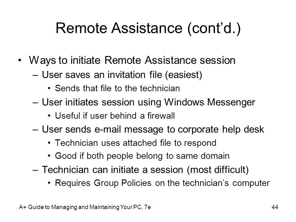 Remote Assistance (cont'd.)