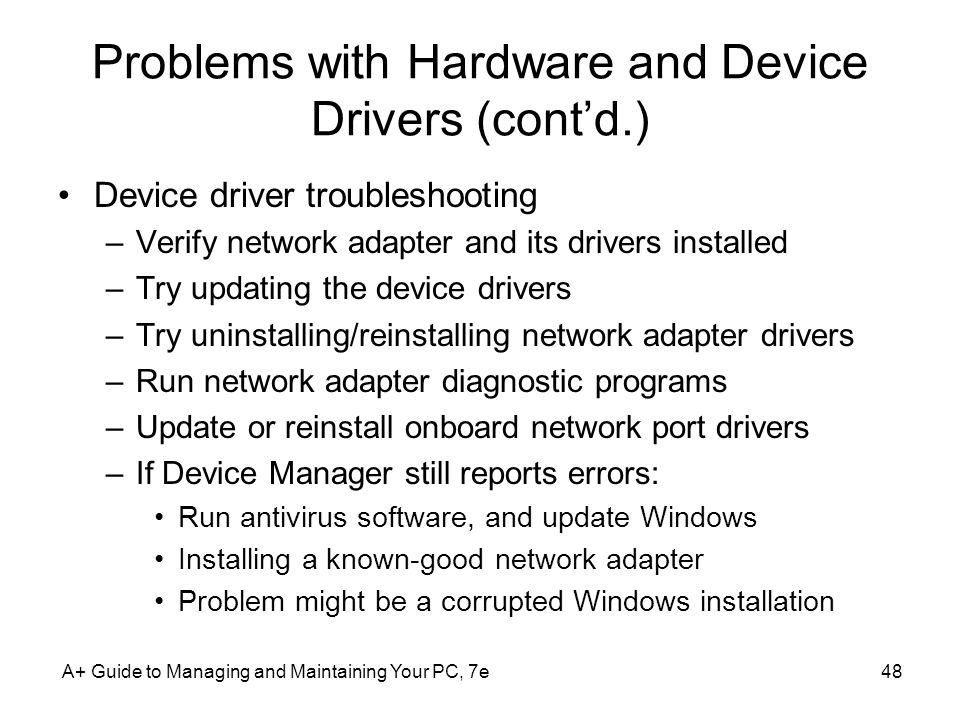 Problems with Hardware and Device Drivers (cont'd.)