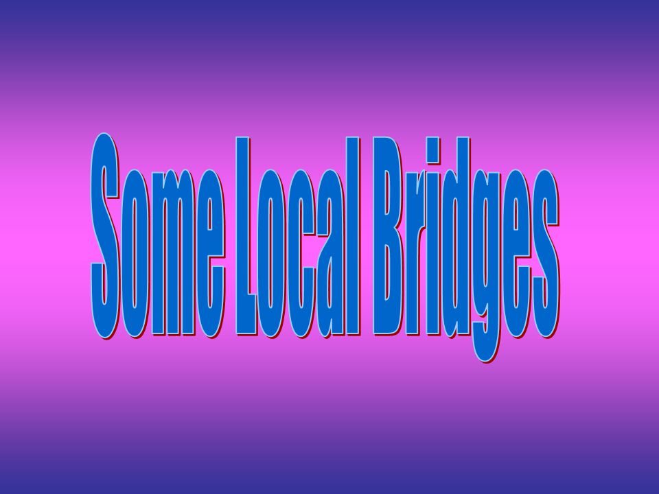 Some Local Bridges