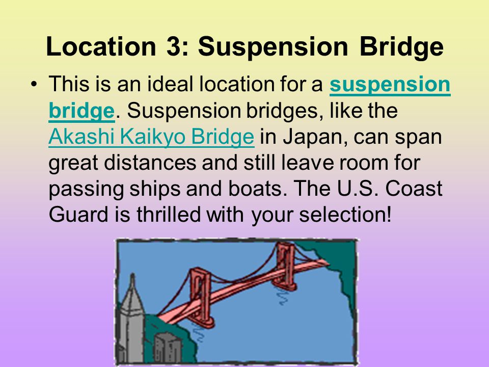 Location 3: Suspension Bridge