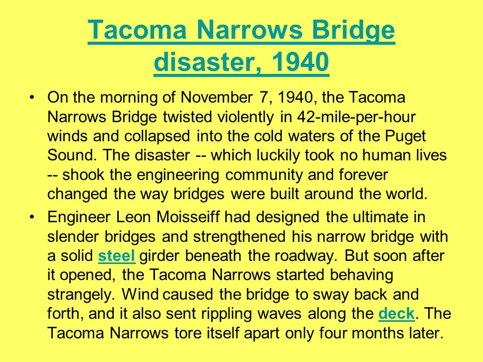 Tacoma Narrows Bridge disaster, 1940