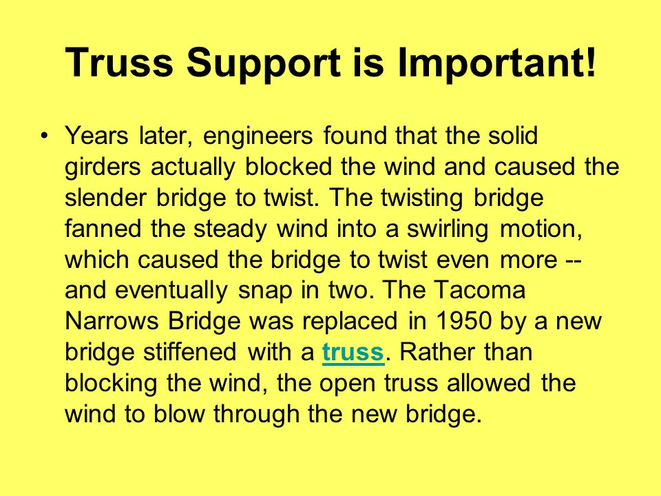 Truss Support is Important!