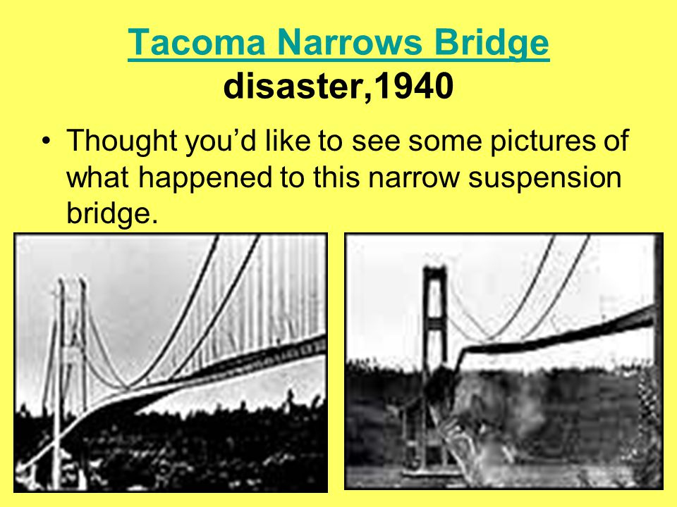 Tacoma Narrows Bridge disaster,1940