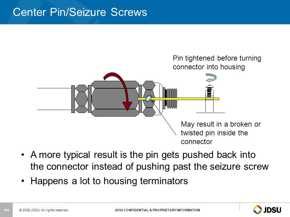 Center Pin/Seizure Screws