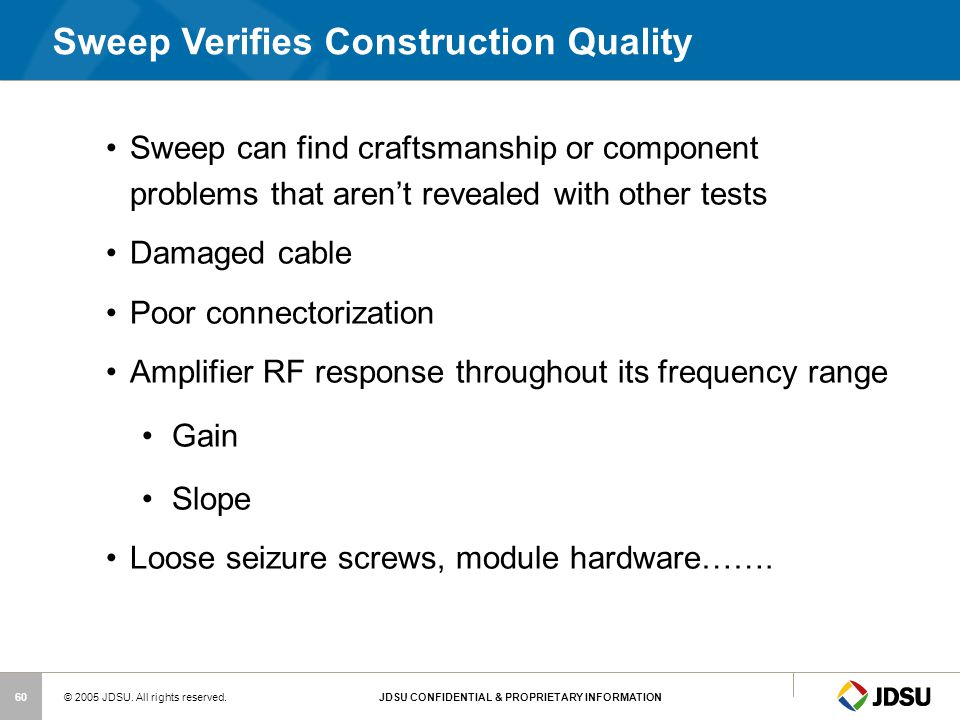 Sweep Verifies Construction Quality